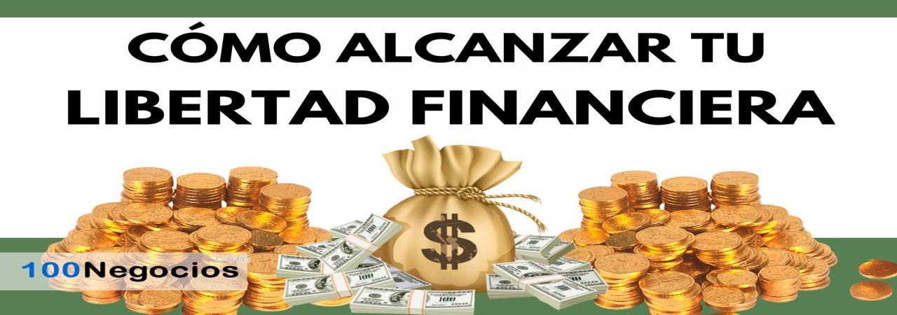 Independencia y Libertad financiera