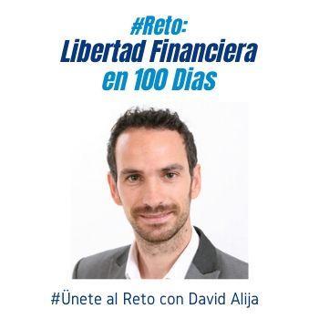 David Alija | Reto Libertad Financiera en 100 dias