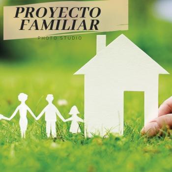 Proyecto familiar (Casa)